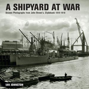A Shipyard at War