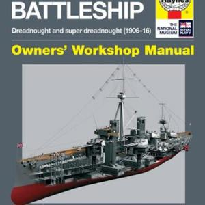 Dreadnought Battleship - Haynes Manual