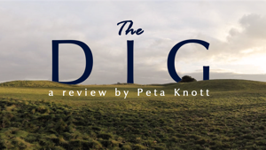 An Archaeologist Unearths 'The Dig'